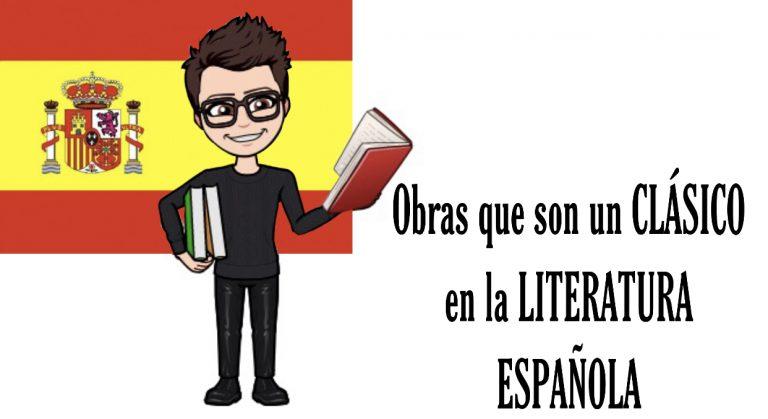Libros cásicos españoles - libros de la literatura española. Obras que son un clásico en la Literatura Española